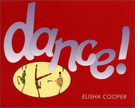 Dance!   2001 9780060294182 Front Cover
