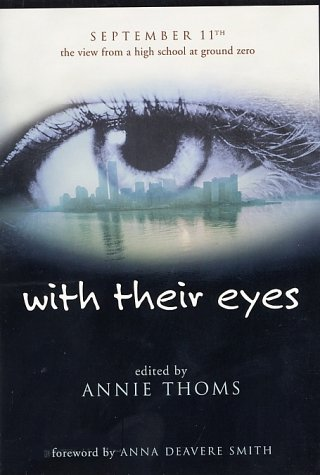 With Their Eyes September 11th - The View from a High School at Ground Zero  2002 9780060517182 Front Cover