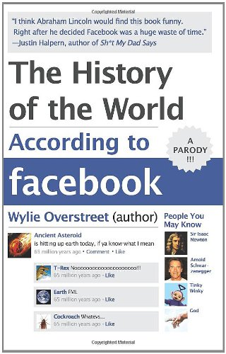 History of the World According to Facebook   2011 edition cover