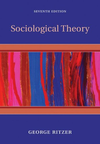 Sociological Theory  7th 2008 9780073528182 Front Cover
