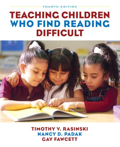 Teaching Children Who Find Reading Difficult  4th 2010 edition cover