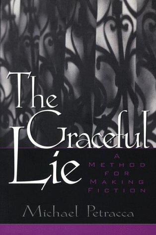 Graceful Lie A Method for Making Fiction  1999 (Student Manual, Study Guide, etc.) 9780132874182 Front Cover