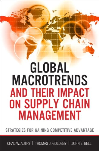 Global Macrotrends and Their Impact on Supply Chain Management Strategies for Gaining Competitive Advantage  2013 edition cover