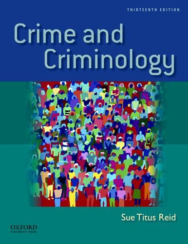 Crime and Criminology  13th 2012 edition cover