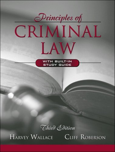 Principles of Criminal Law (with Built-in Study Guide)  3rd 2006 (Revised) edition cover