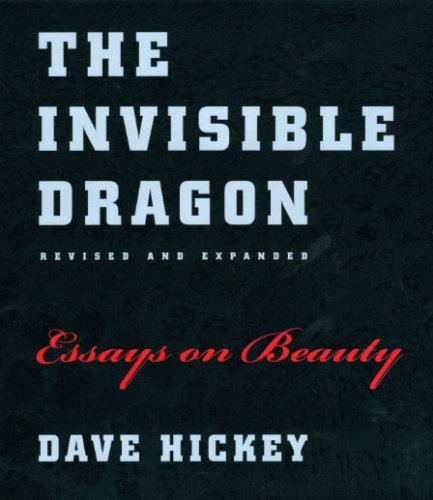 Invisible Dragon Essays on Beauty  2009 (Revised) 9780226333182 Front Cover