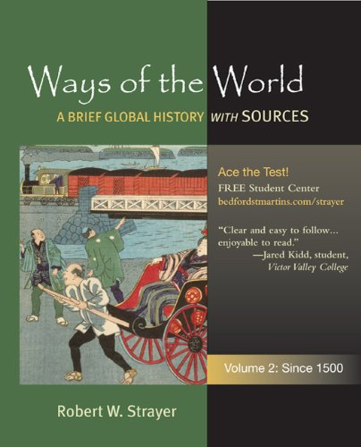 Ways of the World since 1500 A Global History with Sources  2011 edition cover