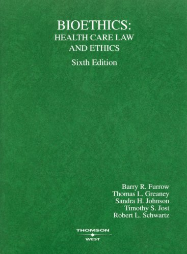 Bioethics Health Care Law and Ethics 6th 2008 (Revised) edition cover