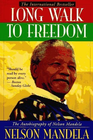 Long Walk to Freedom The Autobiography of Nelson Mandela  1995 9780316548182 Front Cover