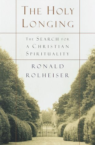 Holy Longing Guidelines for a Christian Spirituality  1999 edition cover