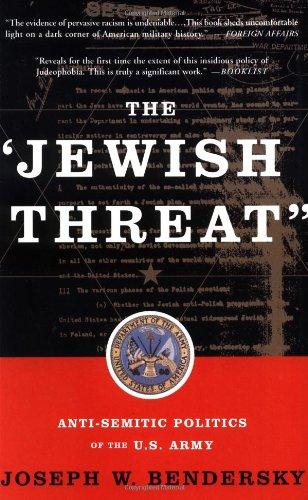 """Jewish Threat"" Anti-Semitic Politics of the U. S. Army  2000 edition cover"