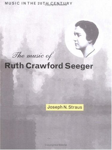 Music of Ruth Crawford Seeger   2003 9780521548182 Front Cover