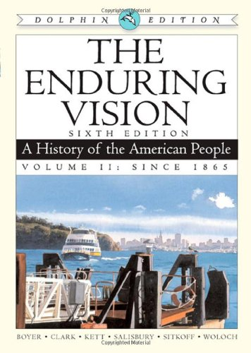 Enduring Vision A History of the American People, since 1865 2nd 2009 9780547052182 Front Cover
