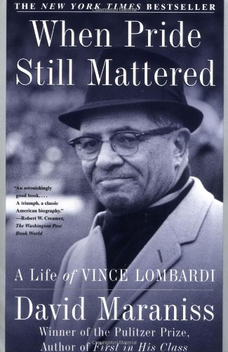 When Pride Still Mattered A Life of Vince Lombardi  1999 (Reprint) edition cover