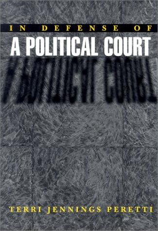 In Defense of a Political Court   2002 edition cover