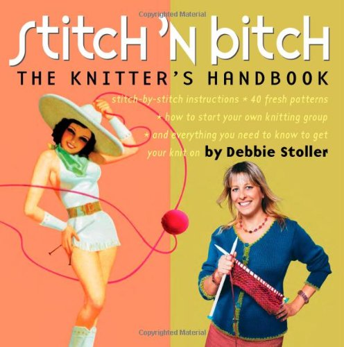 Stitch 'n Bitch The Knitter's Handbook  2003 edition cover