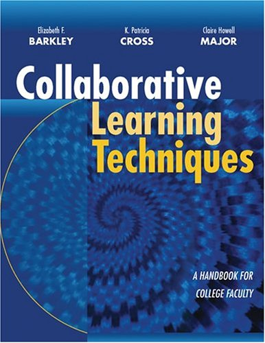 Collaborative Learning Techniques A Handbook for College Faculty  2004 edition cover