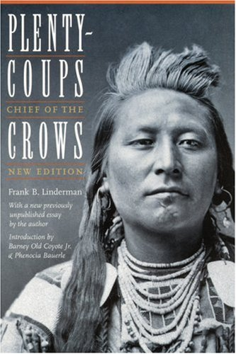 Plenty-coups Chief of the Crows (Second Edition) 2nd 2003 (Revised) edition cover