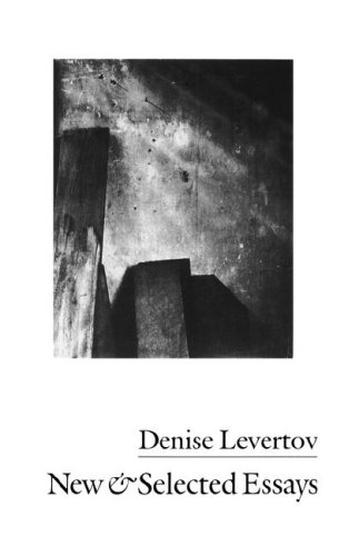 New and Selected Essays of Denise Levertov  N/A edition cover
