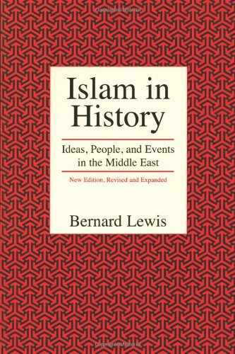 Islam in History Ideas, People, and Events in the Middle East 2nd (Revised) edition cover