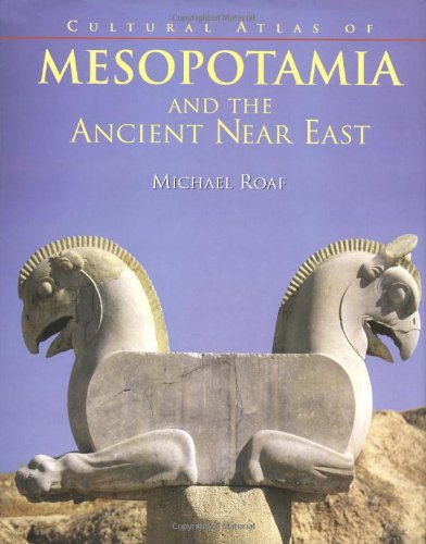 Cultural Atlas of Mesopotamia and the Ancient near East  N/A edition cover