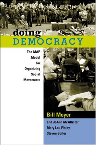 Doing Democracy The MAP Model for Organizing Social Movements  2001 edition cover