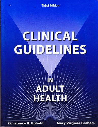 Clinical Guidelines in Adult Health 3rd 2004 9780964615182 Front Cover