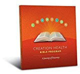 CREATION Health Discovery Your Path to a Healthy 100  2014 9780983988182 Front Cover