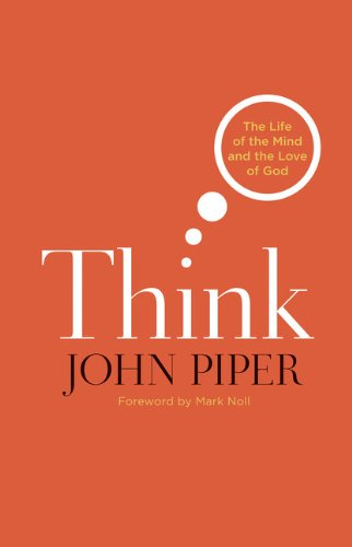 Think The Life of the Mind and the Love of God N/A edition cover