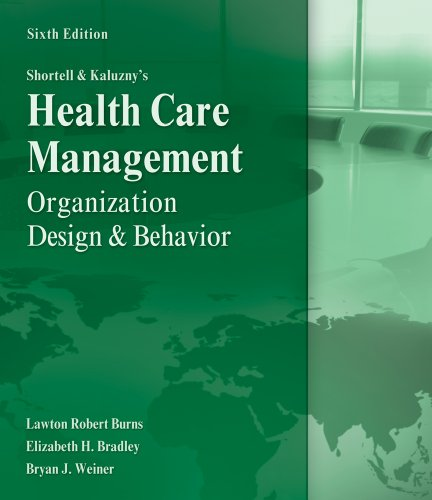 Health Care Management Organization Design and Behavior 6th 2012 edition cover