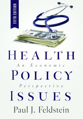 Health Policy Issues An Economic Perspective 5th 2011 edition cover