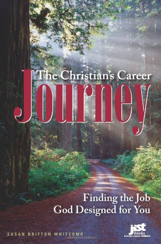 Christian's Career Journey : Finding the Job God Designed for You  2008 edition cover