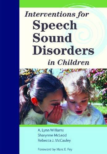 Interventions for Speech Sound Disorders in Children   2010 edition cover