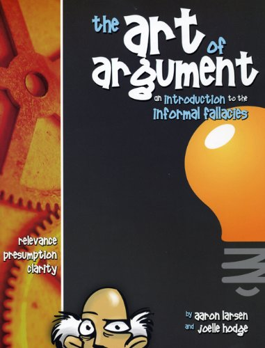 Art of Argument An Introduction to the Informal Fallacies 1st 2005 edition cover