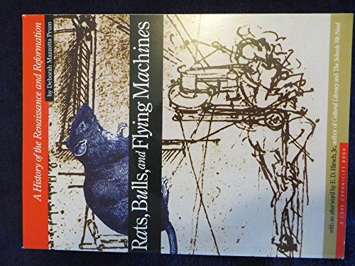 Rats, Bulls and Flying Machines : A History of the Renaissance and Reformation N/A edition cover