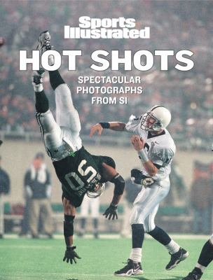 Hot Shots Spectacular Photographs from SI  2004 9781932273182 Front Cover