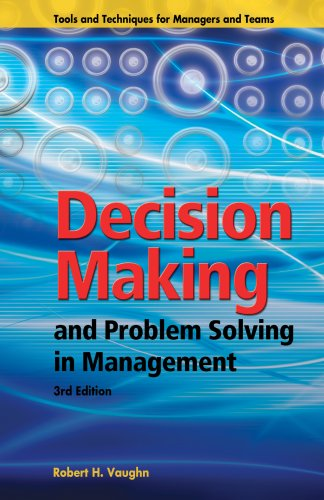 Decision Making and Problem Solving in Management : Third Edition 3rd 2007 edition cover