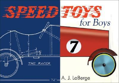 Speed Toys for Boys (and for Girls, Too)_  2008 9781933502182 Front Cover