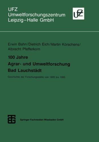 100 Jahre Agrar- und Umweltforschung Bad Lauchst�dt   1995 9783815435182 Front Cover