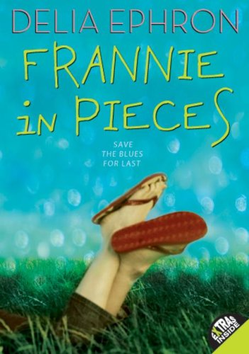 Frannie in Pieces   2009 9780060747183 Front Cover