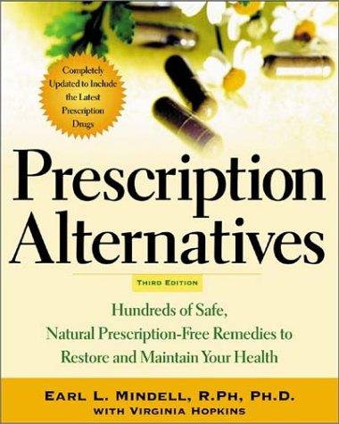 Prescription Alternatives  3rd 2003 (Revised) edition cover