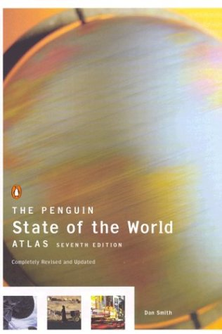Penguin State of the World Atlas  7th 2003 (Revised) edition cover