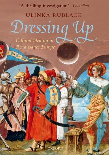 Dressing Up Cultural Identity in Renaissance Europe  2011 edition cover