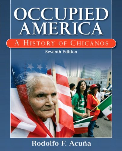 Occupied America A History of Chicanos 7th 2011 9780205786183 Front Cover