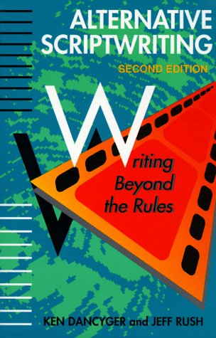 Alternative Scriptwriting Writing Beyond the Rules 2nd 1995 (Revised) 9780240802183 Front Cover