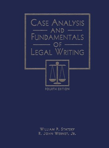Case Analysis and Fundamentals of Legal Writing  4th 1994 (Revised) edition cover