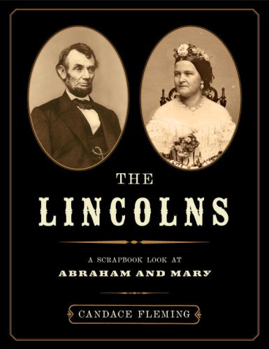 Lincolns A Scrapbook Look at Abraham and Mary  2008 edition cover