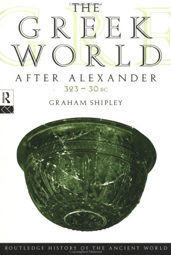 Greek World after Alexander, 323 - 30 BC   1999 edition cover