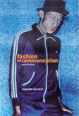 Fashion as Communication  2nd 2002 (Revised) edition cover