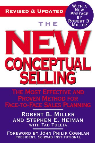 New Conceptual Selling The Most Effective and Proven Method for Face-to-Face Sales Planning  2005 (Revised) edition cover